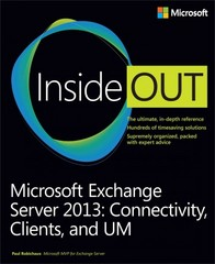 Microsoft Exchange Server 2013 Inside Out Connectivity, Clients, and UM 1st Edition 9780735678378 0735678375