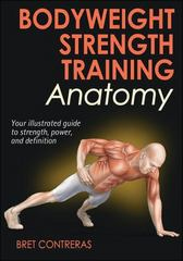 Bodyweight Strength Training Anatomy 2nd Edition 9781450429290 1450429297
