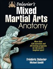 Delavier's Mixed Martial Arts Anatomy 1st Edition 9781450463591 1450463592