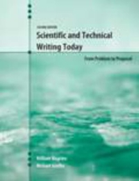 Scientific and Technical Writing Today 2nd Edition 9781465219541 1465219544