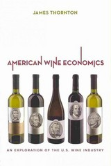 American Wine Economics 1st Edition 9780520276499 0520276493