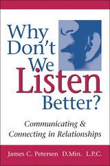 Why Don't We Listen Better? 1st Edition 9780979155925 0979155924