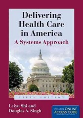Delivering Health Care In America 5th Edition 9781284035452 128403545X