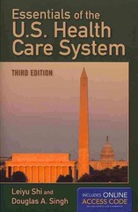 Essentials Of The U.S. Health Care System 3rd Edition 9781284035421 1284035425