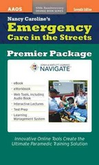 Nancy Caroline's Emergency Care In The Streets Premier Package 7th Edition 9781284038316 1284038319