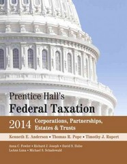Prentice Hall's Federal Taxation 2014 Corporations,  Partnerships, Estates & Trusts 27th Edition 9780133444667 013344466X