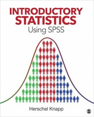 Introductory Statistics Using SPSS 1st Edition 9781452277691 1452277699