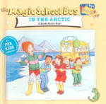 The Magic School Bus in the Arctic 0 9780613118248 0613118243