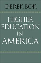 Higher Education in America 1st Edition 9781400866120 140086612X