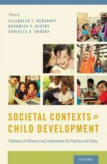 Societal Contexts of Child Development 1st Edition 9780199943913 0199943915