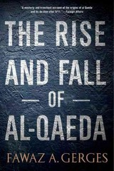 The Rise and Fall of Al-Qaeda 1st Edition 9780199974689 0199974683