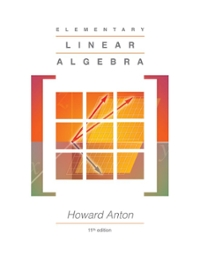 Elementary Linear Algebra 11th Edition 9781118473504 1118473507