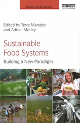 Sustainable Food Systems 1st Edition 9781136185427 1136185429