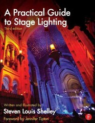 A Practical Guide to Stage Lighting Third Edition 3rd Edition 9780415812009 0415812003