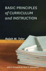 Basic Principles of Curriculum and Instruction 1st Edition 9780226086507 022608650X
