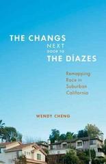 The Changs Next Door to the Dazes 1st Edition 9780816679829 0816679827