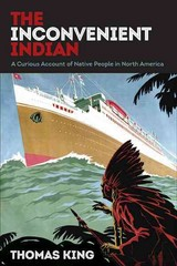 The Inconvenient Indian 1st Edition 9780816689767 0816689768