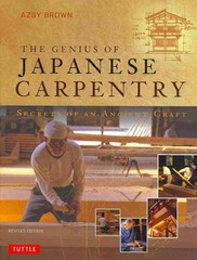 The Genius of Japanese Carpentry 1st Edition 9784805312766 4805312769