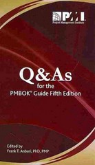 Q and As for the PMBOK Guide - 5th Edition 5th Edition 9781935589853 1935589857