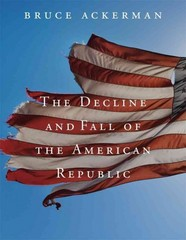 The Decline and Fall of the American Republic 1st Edition 9780674725843 0674725840