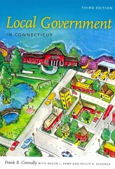 Local Government in Connecticut 3rd Edition 9780819574015 0819574015