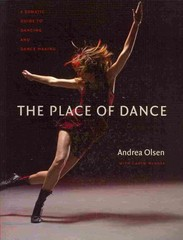 The Place of Dance 1st Edition 9780819574053 0819574058