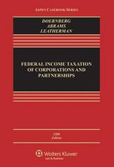 Federal Income Taxation of Corporations and Partnerships 5e 5th Edition 9781454824800 1454824808