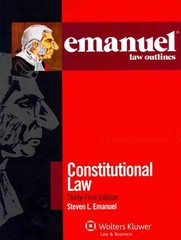 Emanuel Law Outlines - Constitutional Law 21th Edition 9781454824817 1454824816