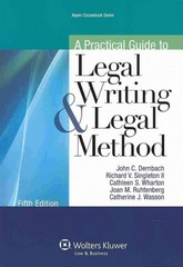 A Practical Guide to Legal Writing and Legal Method 5th Edition 9781454826996 1454826991