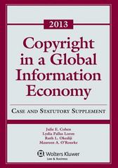 Copyright Global Information EConomy 2013 Case and Statutory Supp 1st Edition 9781454827856 1454827858