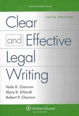 Clear and Effective Legal Writing 5th Edition 9781454830948 1454830948