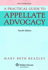 A Practical Guide to Appellate Advocacy 4th Edition 9781454830962 1454830964