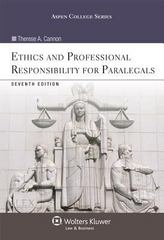 Ethics and Professional Responsibility for Paralegals 7th Edition 9781454831365 1454831367