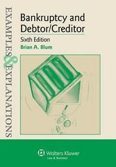 Bankruptcy and Debtor Creditor 6th Edition 9781454833918 1454833912