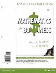 Mathematics for Business, Books a la Carte Edition Plus NEW MyMathLab with Pearson eText -- Access Card Package 10th Edition 9780321923981 0321923987
