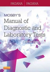 Mosby's Manual of Diagnostic and Laboratory Tests 5th Edition 9780323089494 0323089496