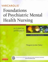 Varcarolis' Foundations of Psychiatric Mental Health Nursing – Text and Virtual Clinical Excursions Online Package 7th Edition 9780323221924 0323221920