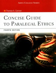 Concise Guide to Paralegal Ethics 4th Edition 9781454836957 1454836954