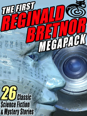 The First Reginald Bretnor MEGAPACK ® 0 9781434446565 1434446565