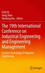 The 19th International Conference on Industrial Engineering and Engineering Management 0 9783642383908 3642383904