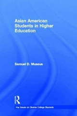Asian American Students in Higher Education 1st Edition 9781135013615 1135013616