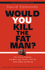 Would You Kill the Fat Man 1st Edition 9780691154022 0691154023