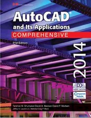 AutoCAD and Its Applications Comprehensive 2014 21th Edition 9781619604483 1619604485