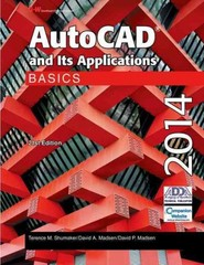 AutoCAD and Its Applications Basics 2014 21th Edition 9781619604469 1619604469
