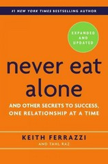Never Eat Alone, Expanded and Updated 2nd Edition 9780385346658 0385346654