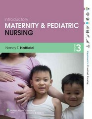 Introductory Maternity and Pediatric Nursing 3rd Edition 9781451147025 1451147023