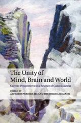 The Unity of Mind, Brain and World 1st Edition 9781107617292 1107617294