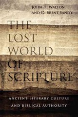 The Lost World of Scripture 1st Edition 9780830840328 083084032X