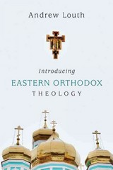Introducing Eastern Orthodox Theology 1st Edition 9780830840458 0830840451