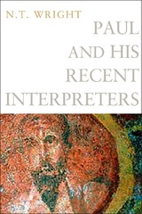 Paul and His Recent Interpreters 1st Edition 9781451452358 1451452357